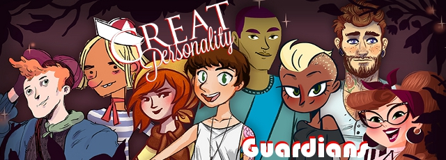 Great Personality: Guardians