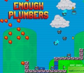 Enough Plumbers