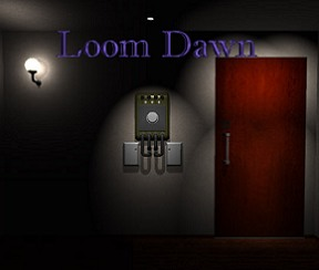 Loom Dawn