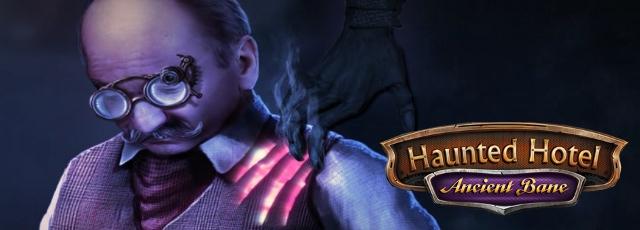 Haunted Hotel: Ancient Bane