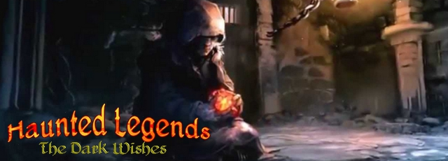 Haunted Legends: The Dark Wishes