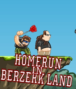 Homerun in Berzerk Land