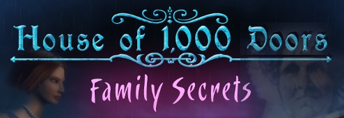 House of 1,000 Doors: Family Secret
