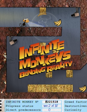 Infinite Monkeys Bending Reality