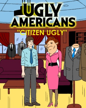 Ugly Americans: Citizen Ugly