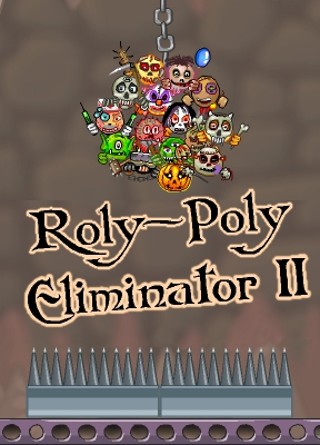 Roly-Poly Eliminator II