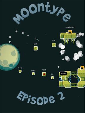 Moontype: Episode 2