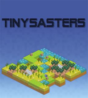 Tinysasters