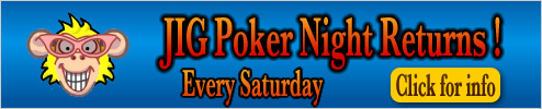 JIG Poker Night returns click for info