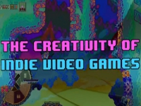 The Creativity of Indie Games