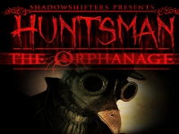 Huntsman: The Orphanage