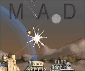 MAD: Mutually Assured Destruction