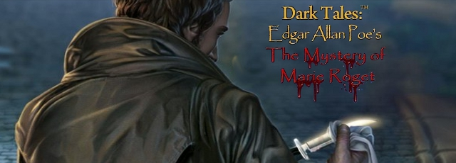 Dark Tales™: Edgar Allan Poe's The Mystery of Marie Roget