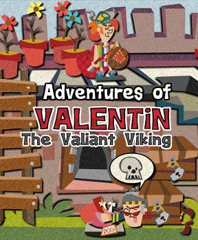 Aventures of Valentin the Valiant Viking