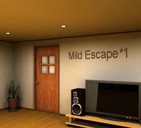 Mild Escape 1