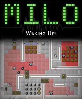 M.I.L.O. Waking Up
