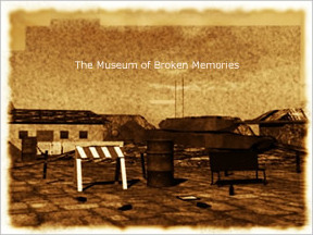 Museum of Broken Memories