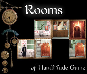 Rooms of HandMade Game