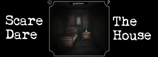 Scare Dare - The House
