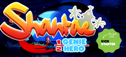 Kickstarter: Shantae: Half-Genie Hero