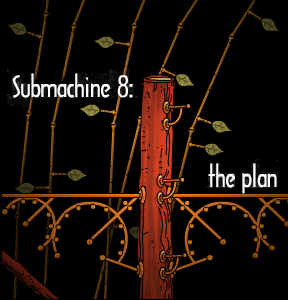 Submachine 8: The Plan