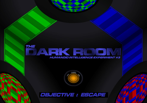 The Dark Room: Humanoid Intelligence Experiment #3