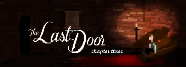 The Last Door: Chapter 3