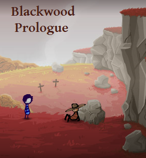 Blackwood Prologue