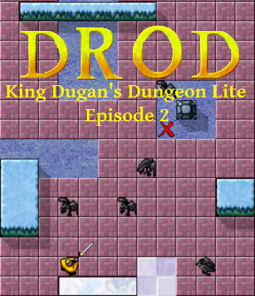 DROD: King Dugan's Dungeon Lite - Episode 2