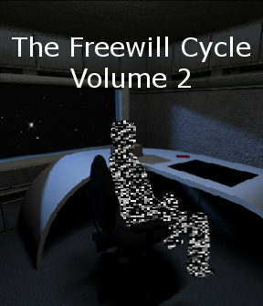 The Freewill Cycle: Volume II