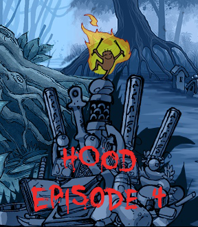 Hood: Episode 4