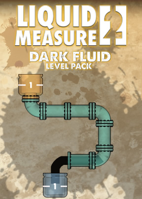 Liquid Measure 2: Dark Fluid Level Pack