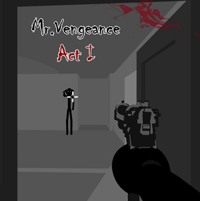 Mr. Vengeance: Act One