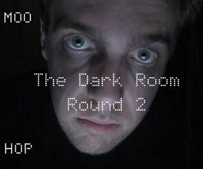 The Dark Room: Round 2