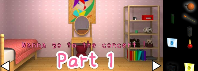 Wanna Go to the Concert! Part 1
