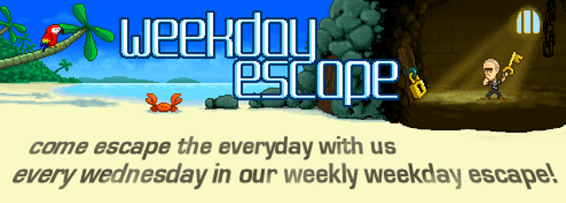 Weekday Escape