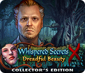 Whispered Secrets: Dreadful Beauty Collector's Edition