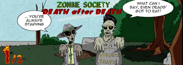 Zombie Society - Death After Death 1/3