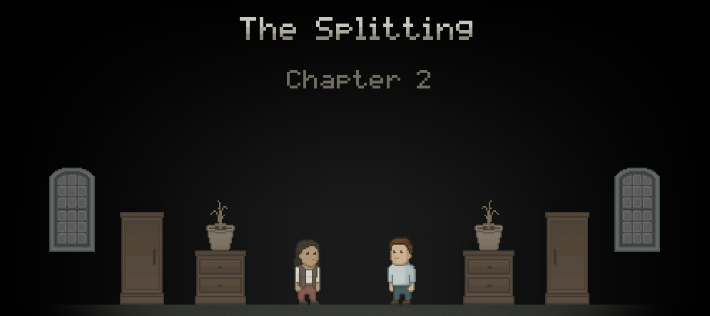 The Splitting: Chapter 2